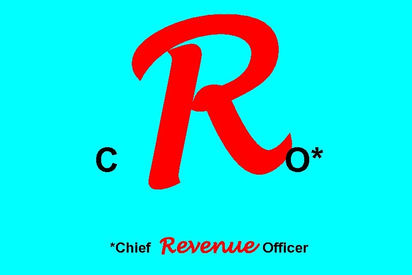 C R *Chief Revenue O* Officer