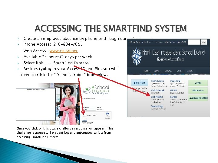 ACCESSING THE SMARTFIND SYSTEM Create an employee absence by phone or through our website
