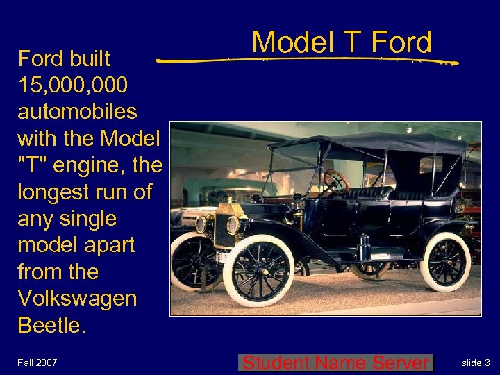Ford built 15, 000 automobiles with the Model