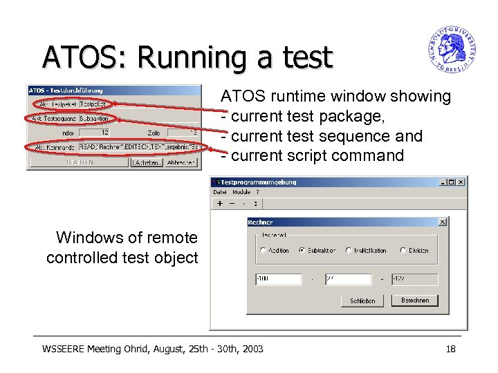 ATOS: Running a test ATOS runtime window showing - current test package, - current