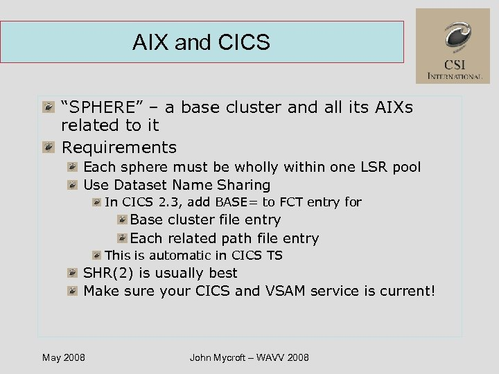 "AIX and CICS ""SPHERE"" – a base cluster and all its AIXs related to"