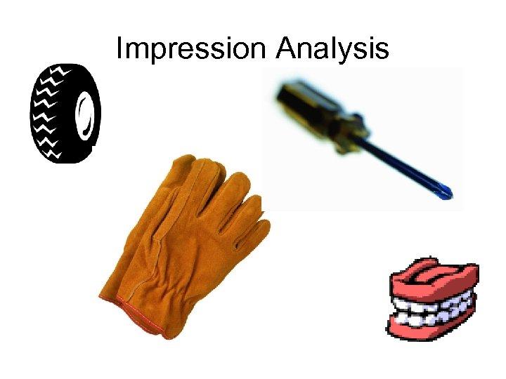 Impression Analysis