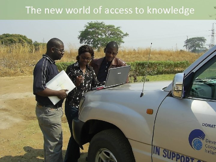 The new world of access to knowledge