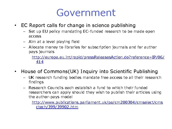 Government • EC Report calls for change in science publishing – Set up EU