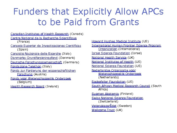 Funders that Explicitly Allow APCs to be Paid from Grants Canadian Institutes of Health
