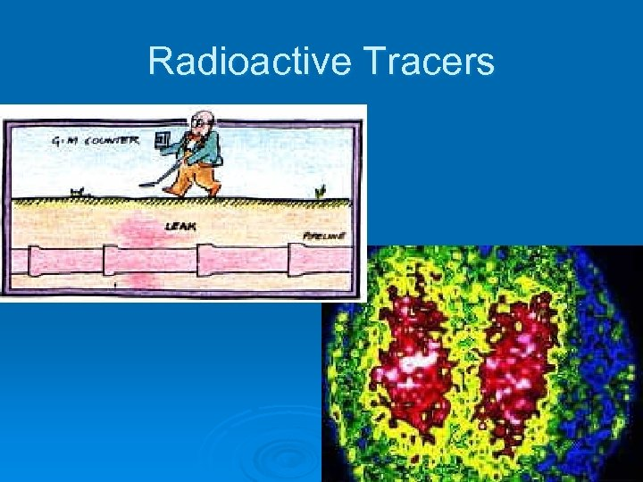 Radioactive Tracers