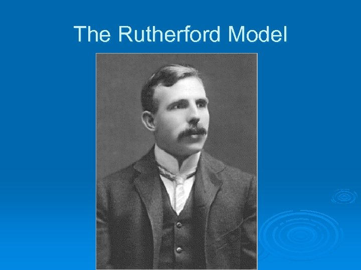 The Rutherford Model