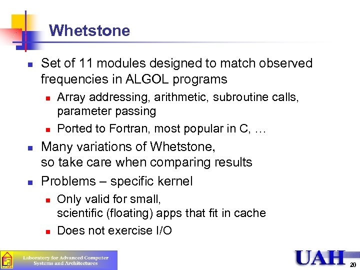 Whetstone n Set of 11 modules designed to match observed frequencies in ALGOL programs