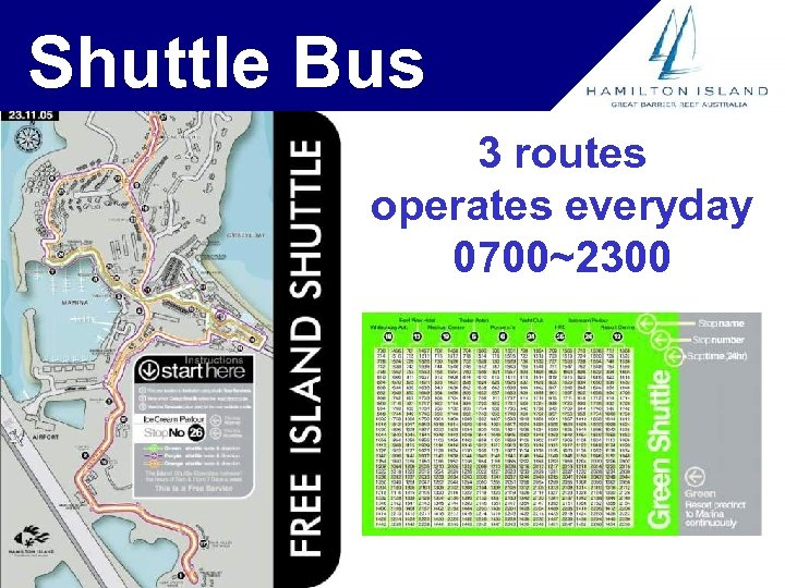 Shuttle Bus 3 routes operates everyday 0700~2300