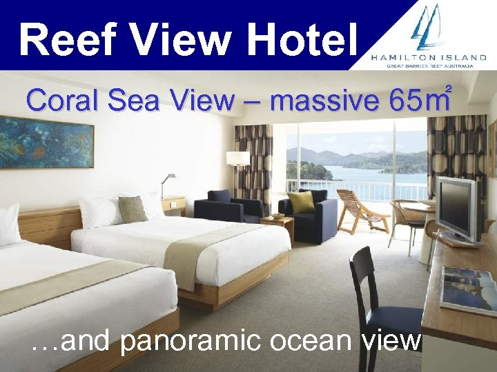 Reef View Hotel Coral Sea View – massive 65㎡ …and panoramic ocean view