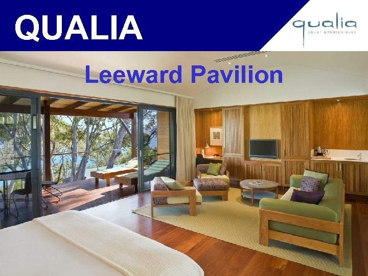 QUALIA Leeward Pavilion