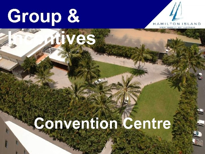 Group & Incentives Convention Centre