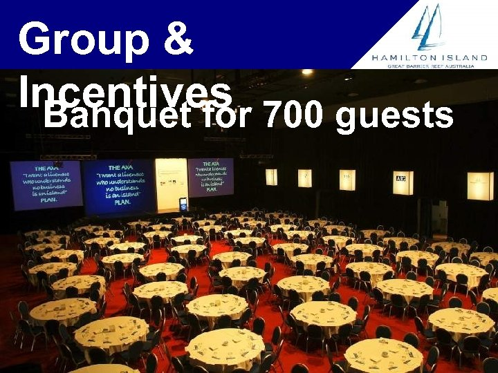 Group & Incentives 700 guests Banquet for
