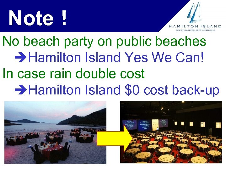 Note! No beach party on public beaches Hamilton Island Yes We Can! In case