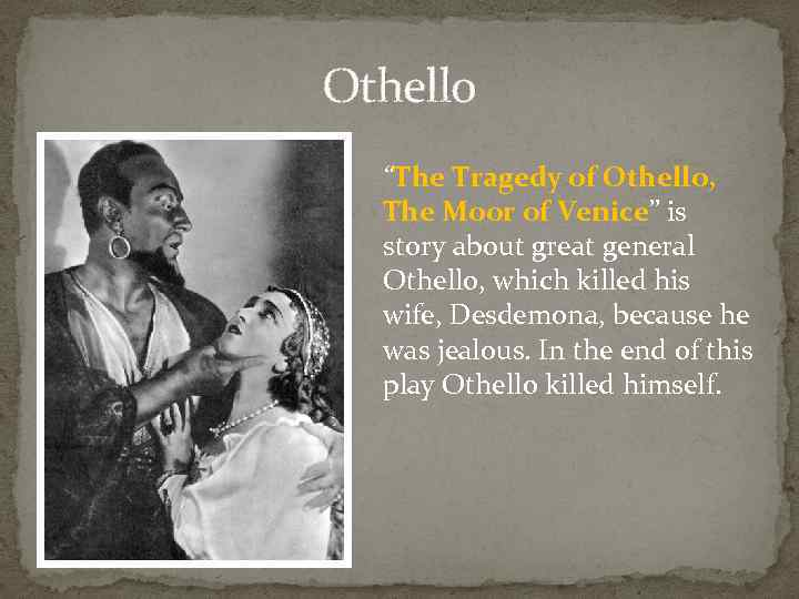 shakespeares othello and uncontrolled jealousy In shakespeare's play, iago makes othello jealous by giving him graphic descriptions of desdemona and cassio in bed together which is an expression of iago's jealousy and hatred of othello one michael cassio, a florentine, a fellow almost damn'd in a fair wife.