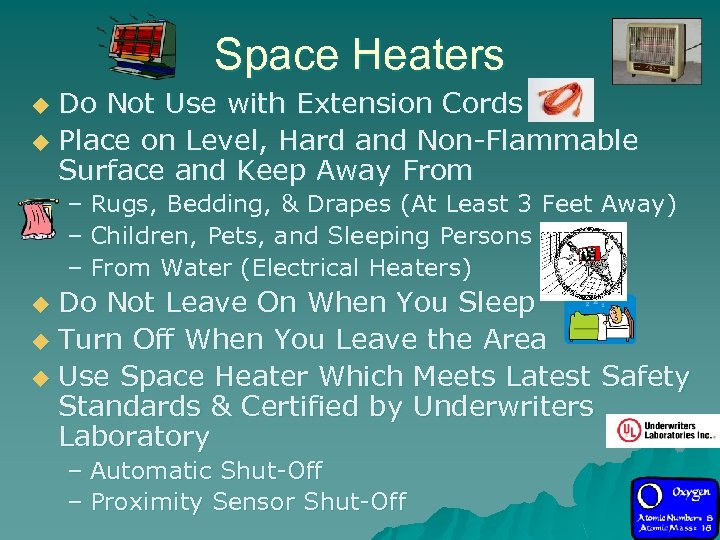 Space Heaters Do Not Use with Extension Cords u Place on Level, Hard and