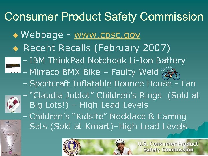Consumer Product Safety Commission u Webpage u - www. cpsc. gov Recent Recalls (February