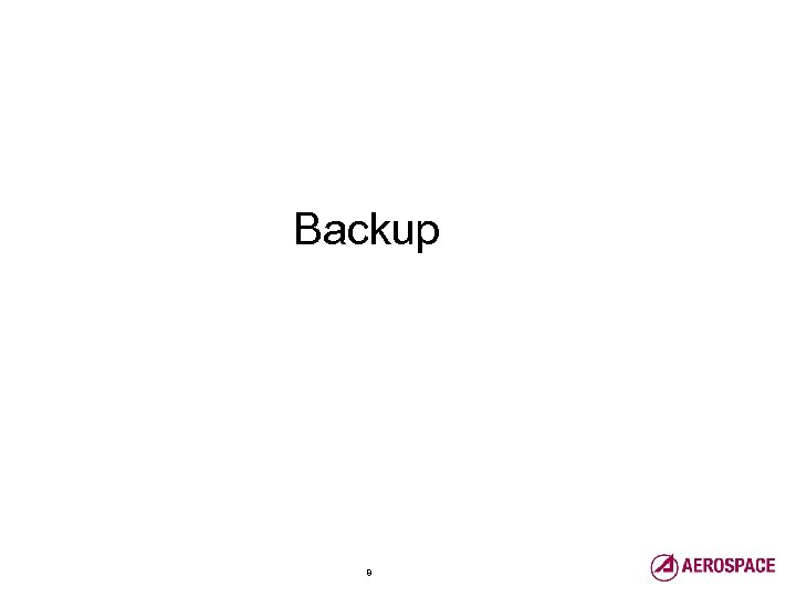 Backup Launch, Strike & Range / Development Planning & Architectures 8