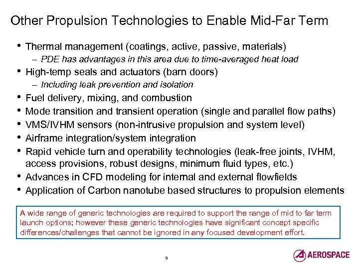 Other Propulsion Technologies to Enable Mid-Far Term • • • Thermal management (coatings, active,
