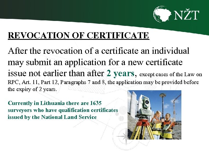 REVOCATION OF CERTIFICATE After the revocation of a certificate an individual may submit an