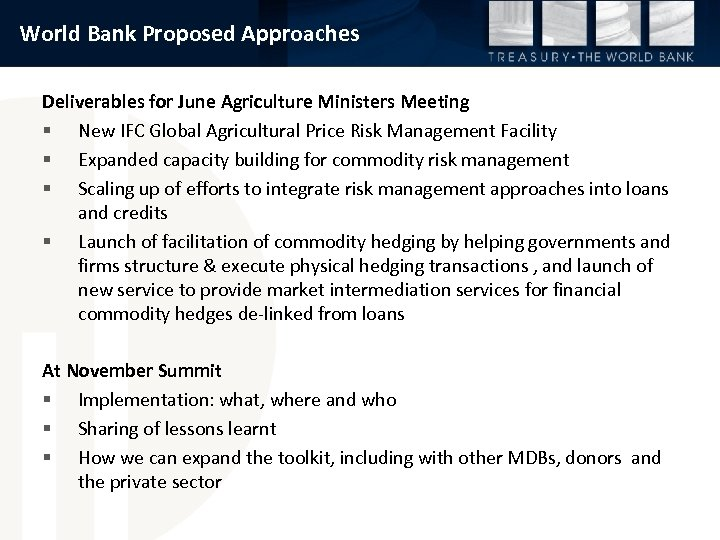 World Bank Proposed Approaches Deliverables for June Agriculture Ministers Meeting § New IFC Global