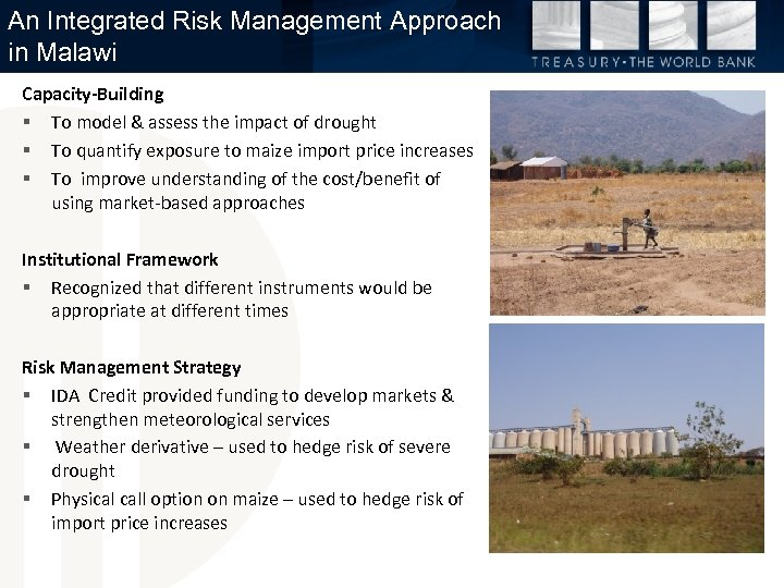 An Integrated Risk Management Approach in Malawi Capacity-Building § To model & assess the