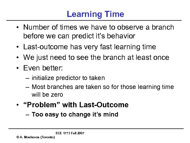 Learning Time • Number of times we have to observe a branch before we
