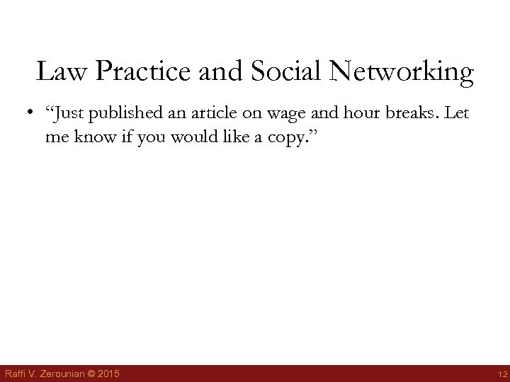 "Law Practice and Social Networking • ""Just published an article on wage and hour"