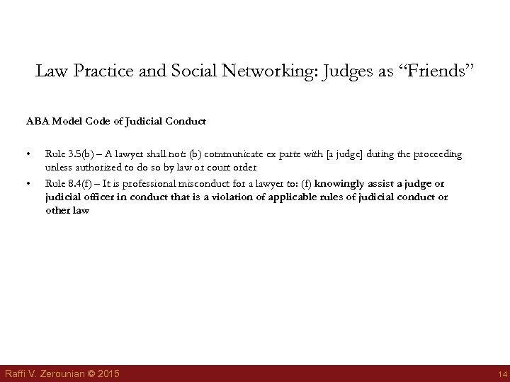 """Law Practice and Social Networking: Judges as """"Friends"""" ABA Model Code of Judicial Conduct"""
