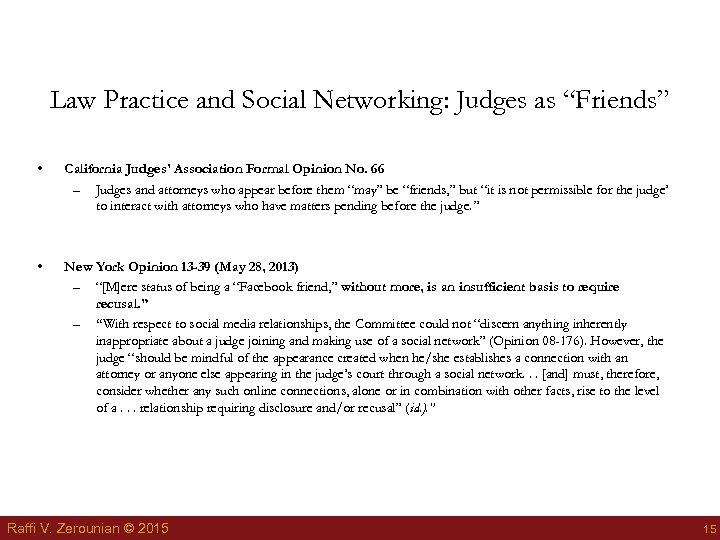 "Law Practice and Social Networking: Judges as ""Friends"" • California Judges' Association Formal Opinion"