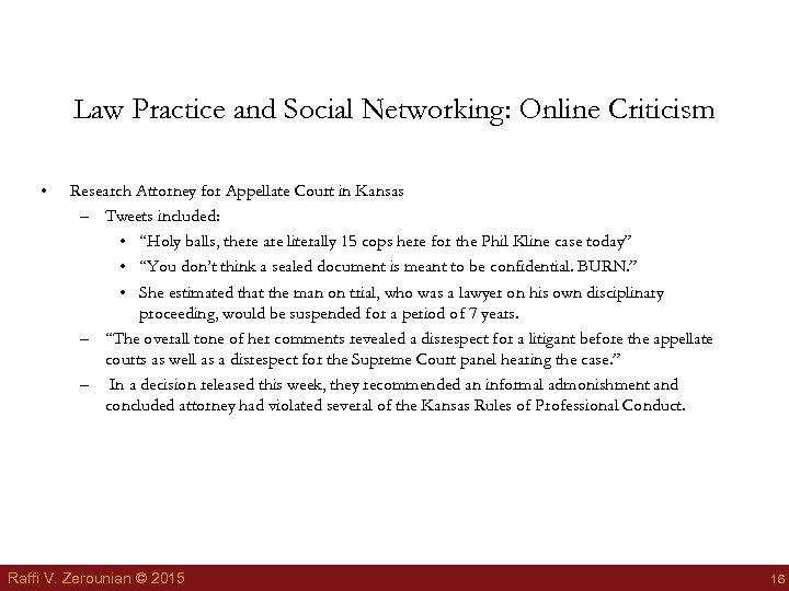 Law Practice and Social Networking: Online Criticism • Research Attorney for Appellate Court in