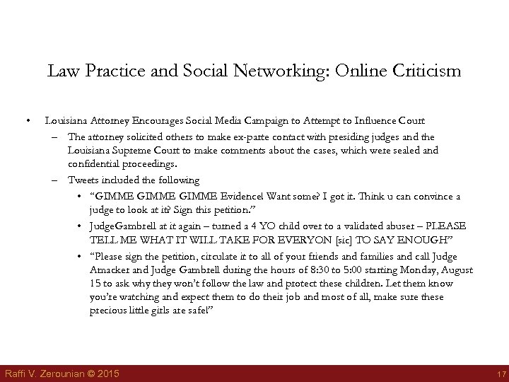 Law Practice and Social Networking: Online Criticism • Louisiana Attorney Encourages Social Media Campaign