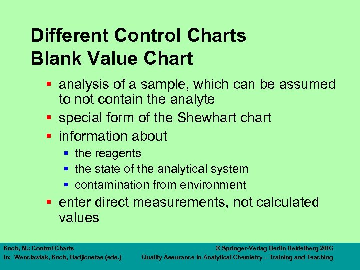 Different Control Charts Blank Value Chart § analysis of a sample, which can be