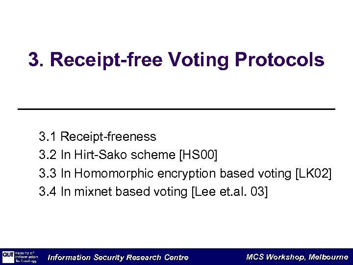 3. Receipt-free Voting Protocols 3. 1 Receipt-freeness 3. 2 In Hirt-Sako scheme [HS 00]