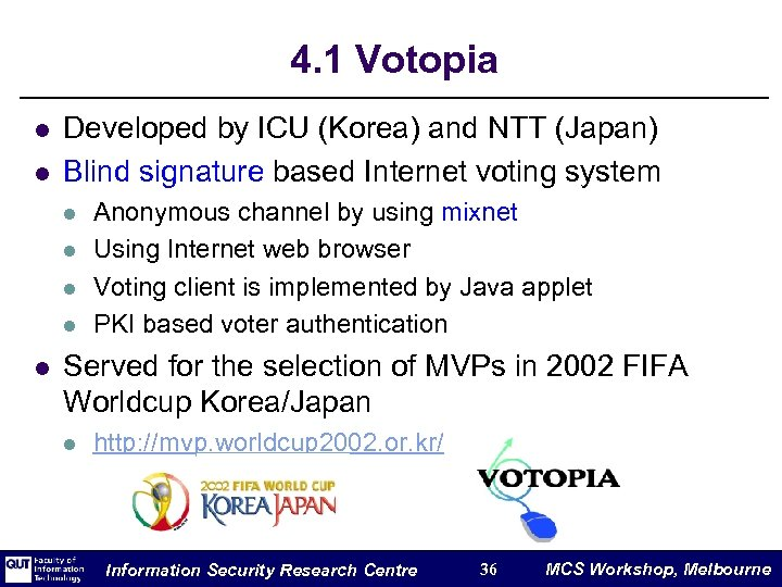 4. 1 Votopia l l Developed by ICU (Korea) and NTT (Japan) Blind signature