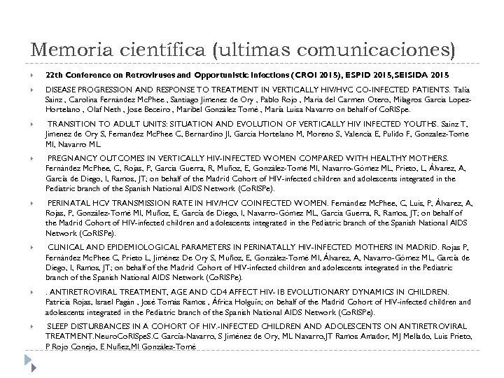 Memoria científica (ultimas comunicaciones) 22 th Conference on Retroviruses and Opportunistic Infections (CROI 2015),