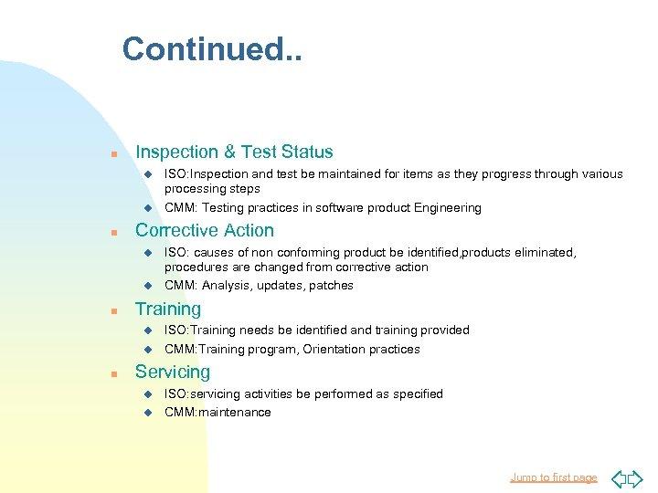 Continued. . n Inspection & Test Status u u n Corrective Action u u