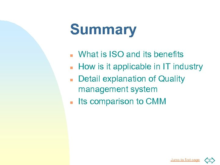 Summary n n What is ISO and its benefits How is it applicable in