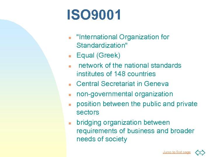 ISO 9001 n n n n