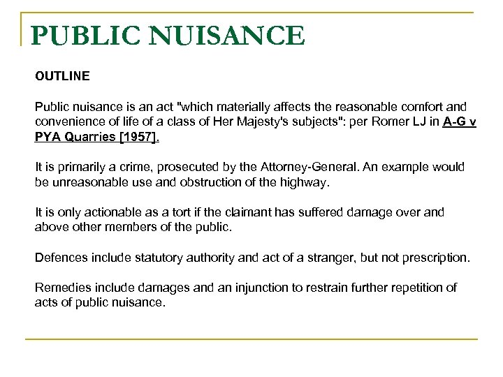 PUBLIC NUISANCE OUTLINE Public nuisance is an act