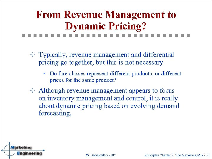 From Revenue Management to Dynamic Pricing? ² Typically, revenue management and differential pricing go