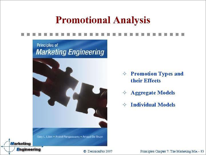 Promotional Analysis ² Promotion Types and their Effects ² Aggregate Models ² Individual Models
