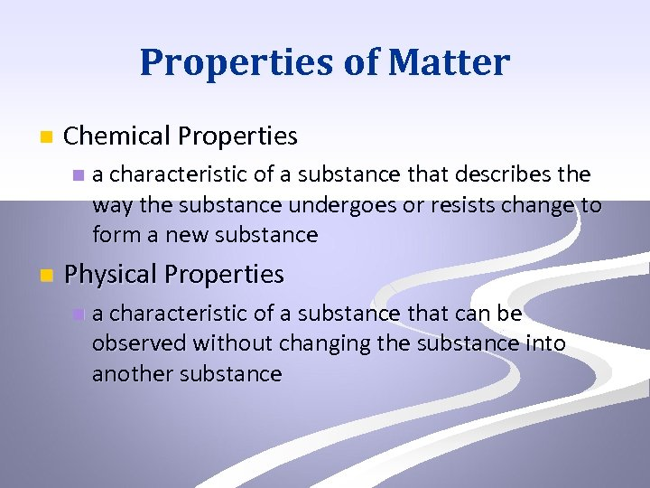 Properties of Matter n Chemical Properties n n a characteristic of a substance that