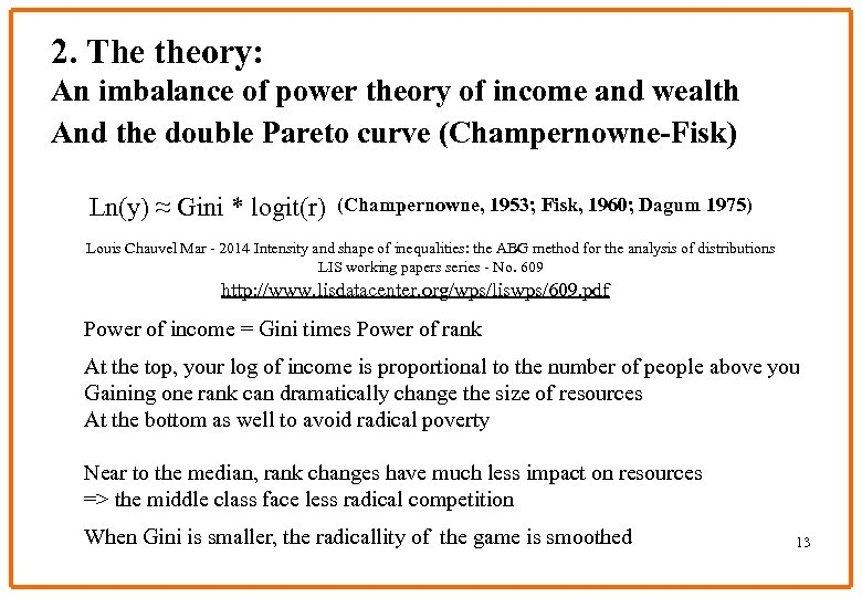 2. The theory: An imbalance of power theory of income and wealth And the
