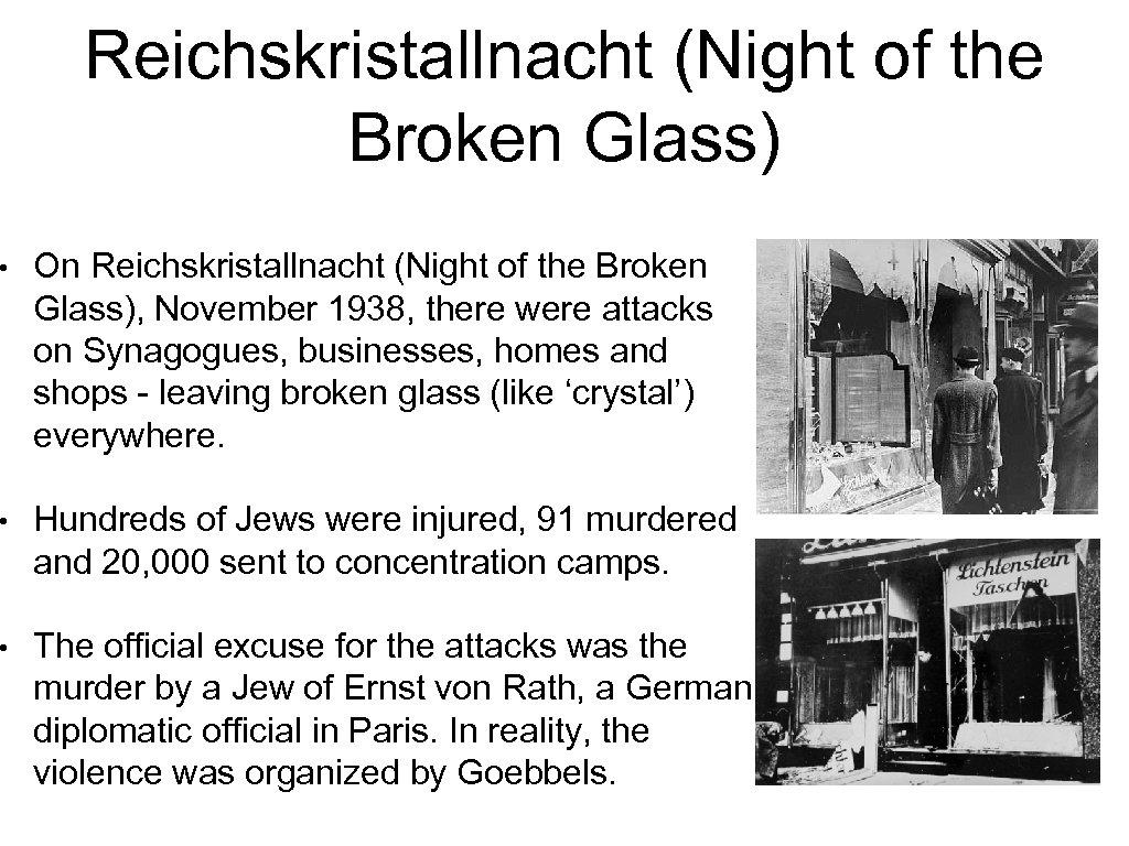 Reichskristallnacht (Night of the Broken Glass) • On Reichskristallnacht (Night of the Broken Glass),