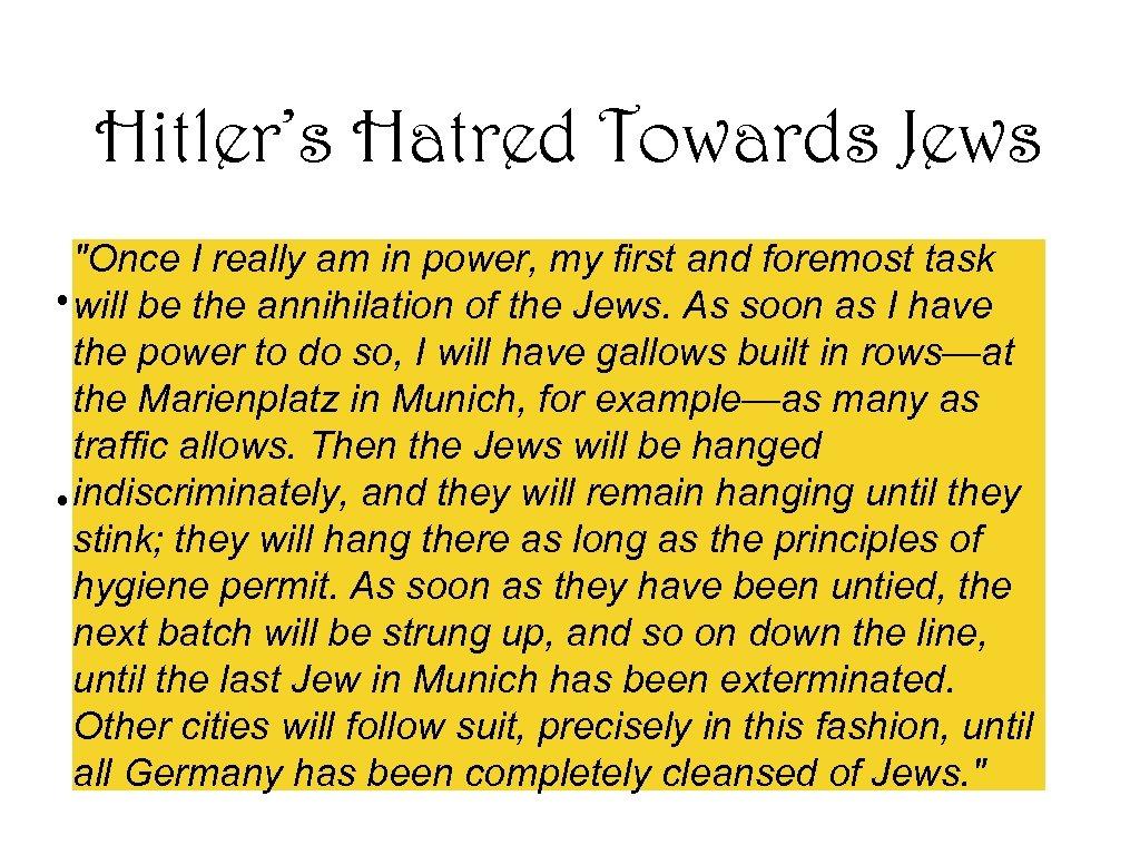 Hitler's Hatred Towards Jews