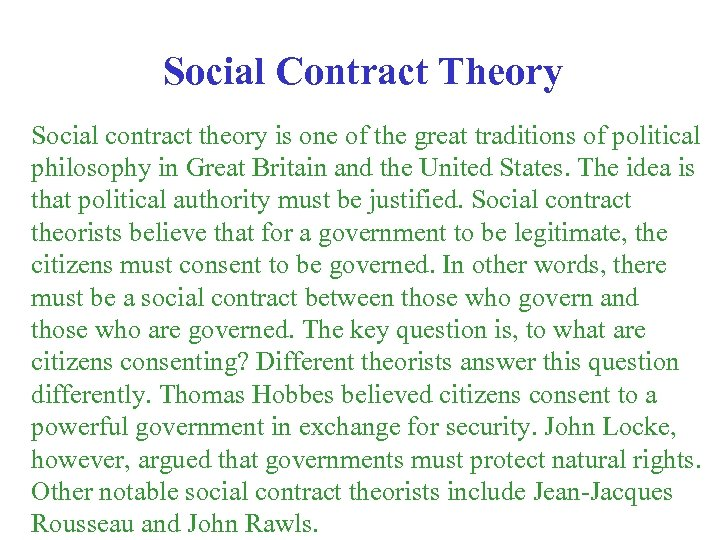 Social Contract Theory Social contract theory is one of the great traditions of political