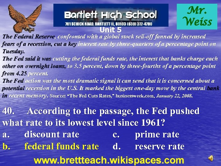 Unit 5 Mr. Weiss The Federal Reserve, confronted with a global stock sell-off fanned