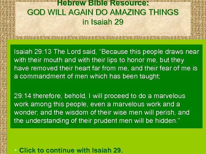 Hebrew Bible Resource: GOD WILL AGAIN DO AMAZING THINGS in Isaiah 29: 13 The