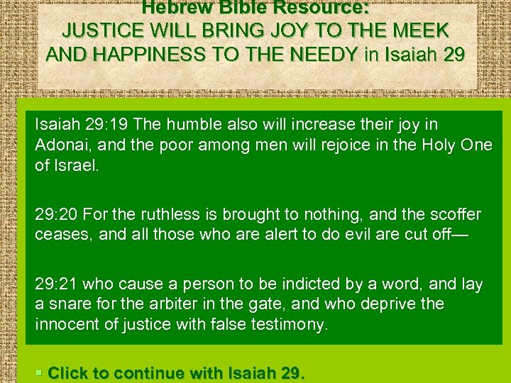 Hebrew Bible Resource: JUSTICE WILL BRING JOY TO THE MEEK AND HAPPINESS TO THE